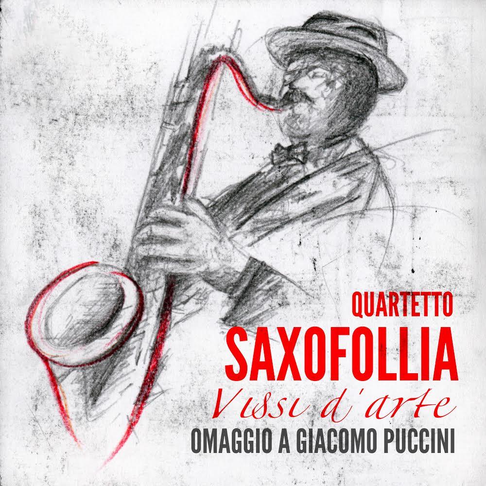 Saxofollia Vissi d'Arte